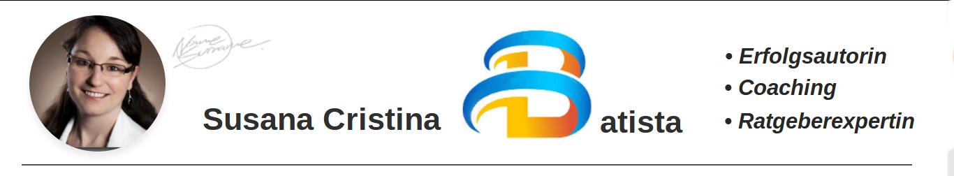 Susana Cristina Batista, Erfolgsautorin, Coaching, Ratgeberexpertin